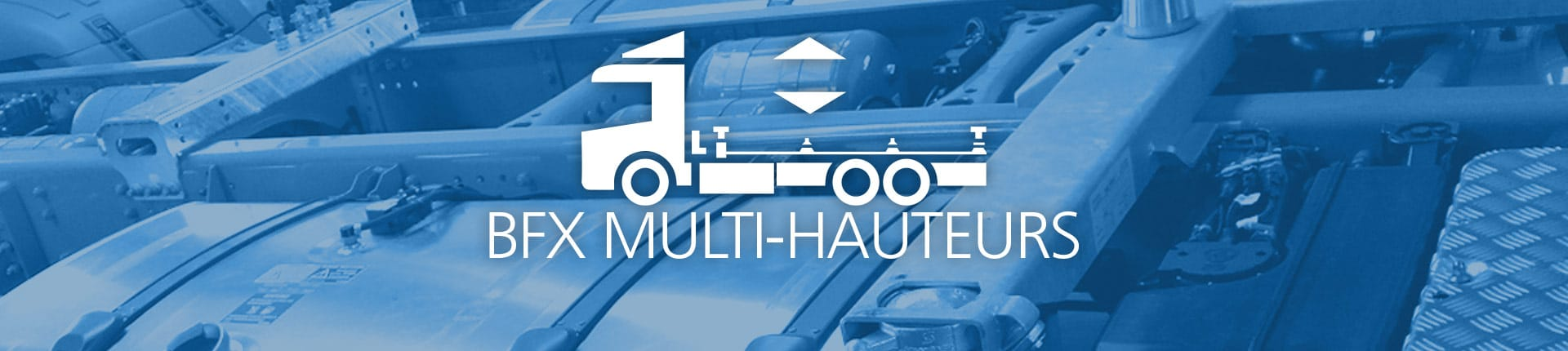 Header BFX Multi-hauteurs
