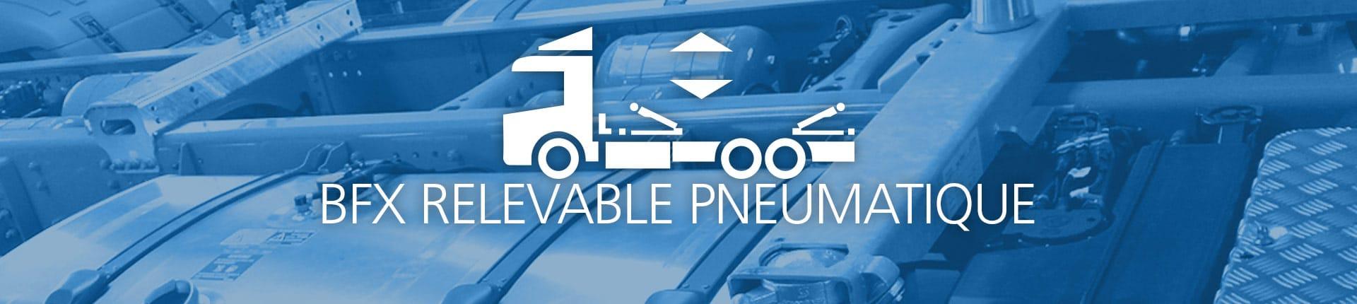 Header BFX Relevable Pneumatique